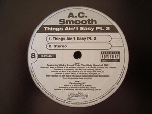 "A.C. Smooth - Things Ain't Easy (12"")"