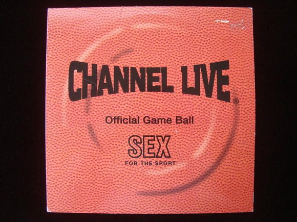 Channel Live ‎– Sex For The Sport (12