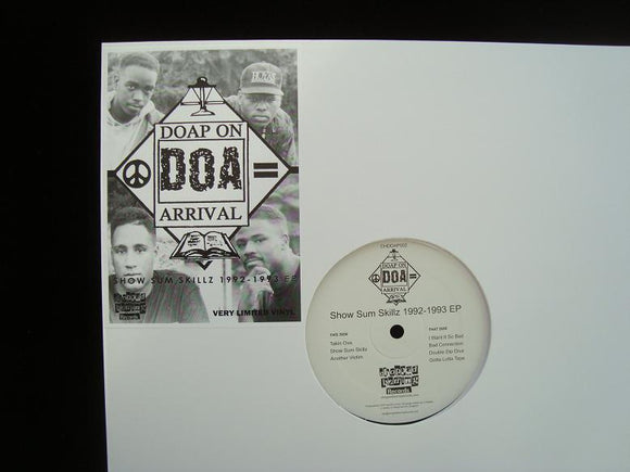 Doap On Arrival ‎– Show Sum Skillz 1992 - 1993 (EP)