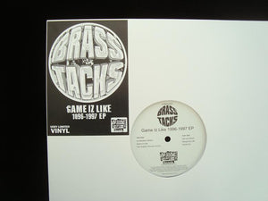 Brass Tacks ‎– Game Iz Like 1996-1997 (EP)