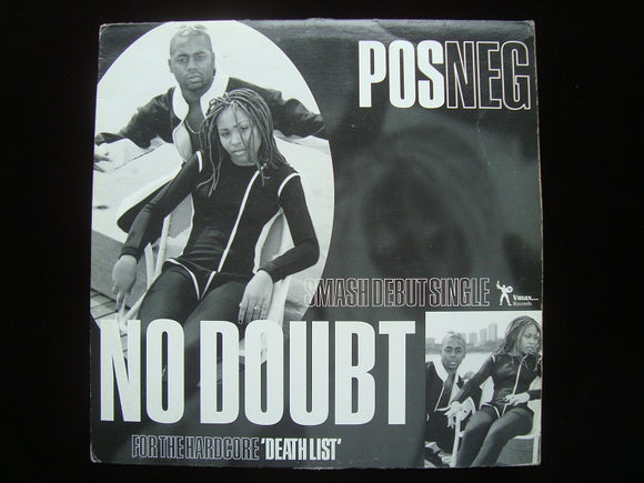 Pos Neg ‎– No Doubt / Death List (12