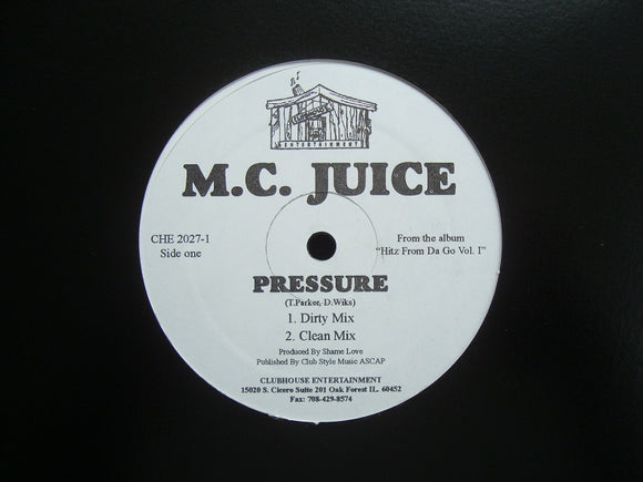 M.C. Juice ‎– Pressure / Monday Night (12