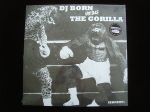 DJ Born ‎– DJ Born Versus The Gorilla (EP)