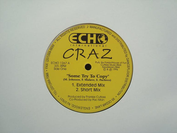 Craz ‎– Some Try To Copy / Step Up (12