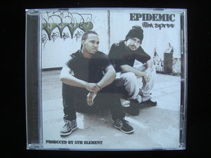 Epidemic ‎– Illin Spree (CD)