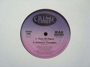 "Crime Lords ‎– Tons Of Paper / Criminal Thoughts (12"")"