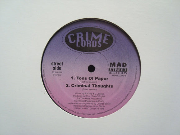 Crime Lords ‎– Tons Of Paper / Criminal Thoughts (12