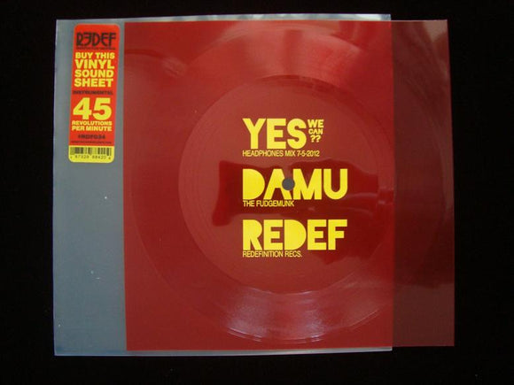 Damu The Fudgemunk ‎– Yes We Can (7
