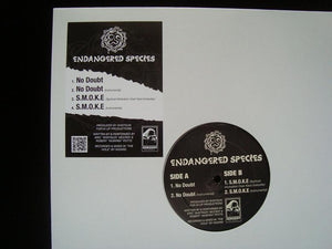 "Endangered Species ‎– No Doubt / S.M.O.K.E. (12"")"