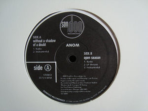 "Anom – Without A Shadow Of A Doubt / Open Season (12"")"