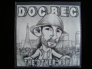 "Doc Bec – The Other Way (7"")"