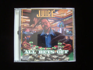 J.U.I.C.E. ‎– All Bets Off (CD)