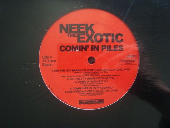 Neek The Exotic ‎– Comin' In Piles (EP)