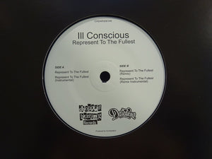 "Ill Conscious ‎– Represent To The Fullest (7"")"