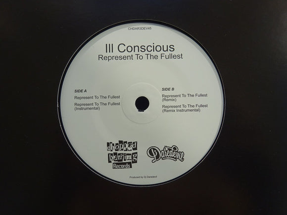Ill Conscious ‎– Represent To The Fullest (7
