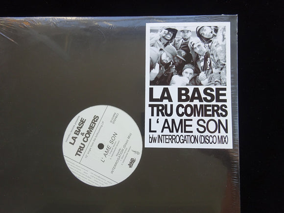 "La Base & Tru Comers ‎– L' Ame Son / Interrogation (Disco Mix) (12"")"