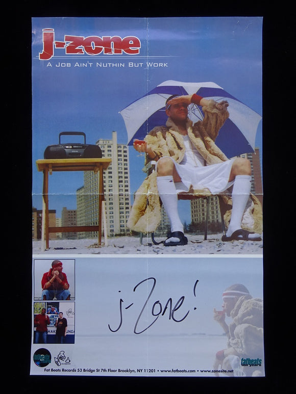 J-Zone - A Job Ain't Nothing But Work Release Poster (signed!)