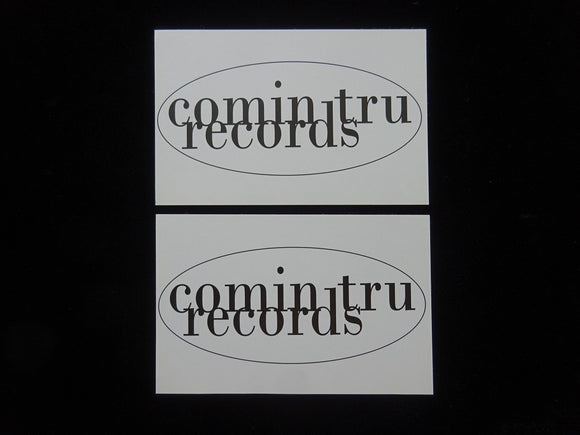Comin Tru Records Sticker