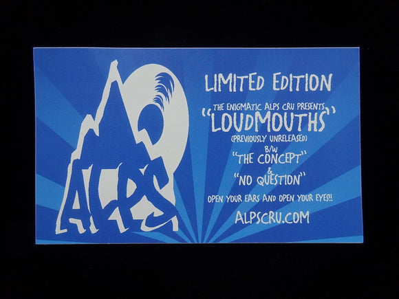 Alps Cru ‎– Loudmouths / The Concept / No Question 12