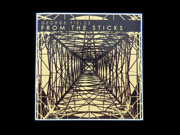 George Fields ‎– From The Sticks Release Sticker
