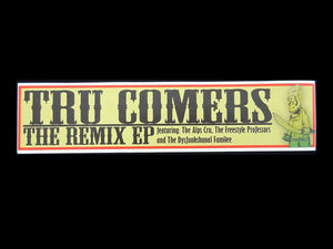 Tru Comers ‎– The Remix EP Sticker