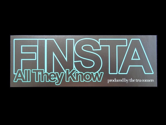 Finsta ‎– All They Know 12