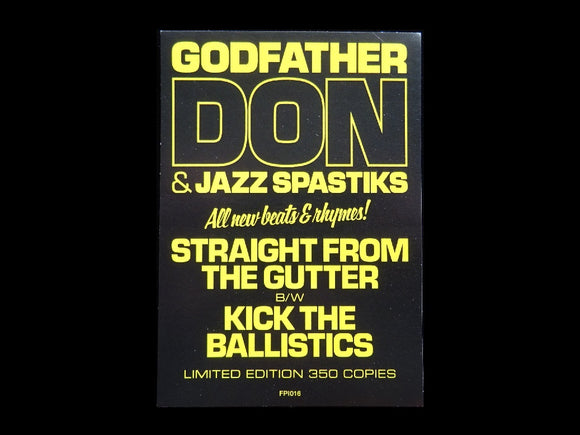 Godfather Don & Jazz Spastiks ‎– Straight From The Gutter / Kick The Ballistics 12