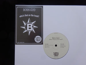 Born-God ‎– Who's That On The Track? (EP)