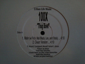 "100X – Thug Bowl / Real Money (12"")"