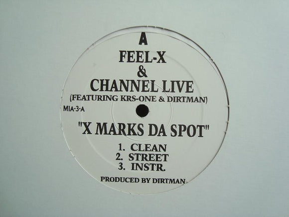 Feel-X & Channel Live ‎– X Marks Da Spot (12