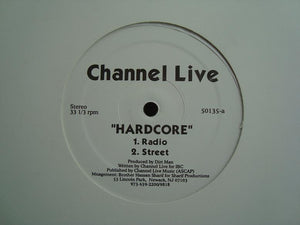 "Channel Live ‎– Hardcore  (12"")"