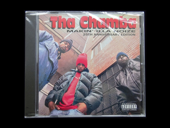 Tha Chamba ‎– Makin' Illa Noize (25th Anniversary Edition) (CD)