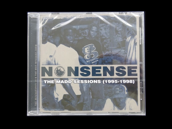 The Mischievous LQ And The Mad Mischief Crew ‎– Nonsense: The Madd Sessions (1995-1998) (CD)