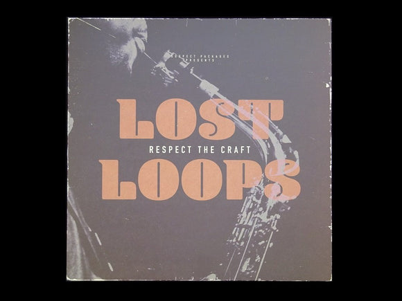 Lost Loops ‎– Respect The Craft (LP)