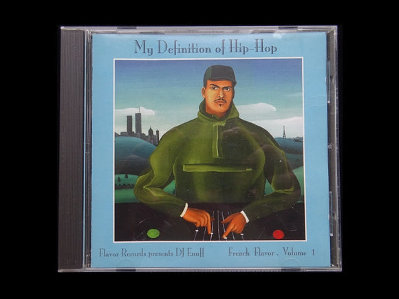 DJ Enuff ‎– My Definition Of Hip Hop - French Flavor Vol.1 (CD)