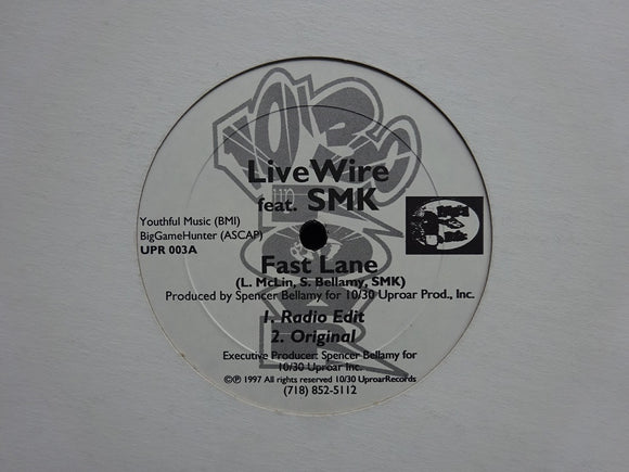 Live Wire feat. SMK ‎– Fast Lane / As The Tables Turn (12