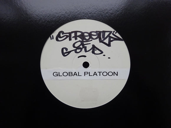 Global Platoon ‎– Streets Of Gold (12