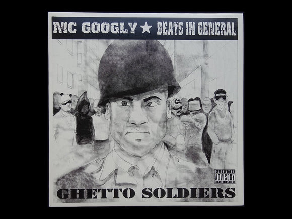 MC Googly & Beats In General ‎– Ghetto Soldiers (EP)