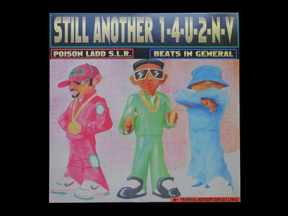 Poison Ladd S.L.R. / Beats In General ‎– Still Another 1-4-U-2-N-V (LP)