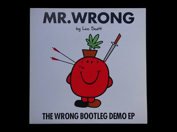 Mr. Wrong – The Wrong Bootleg Demo (EP)