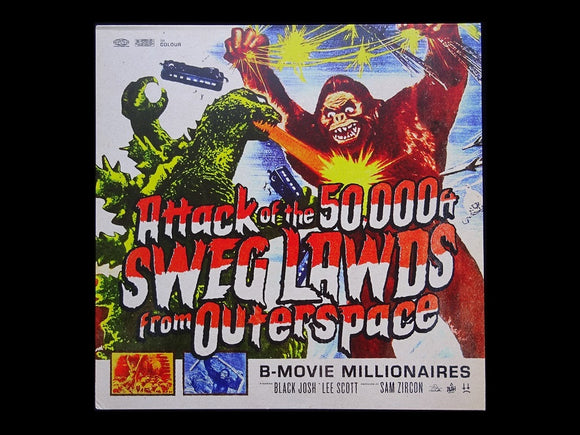 B-Movie Millionaires ‎– Attack Of The 50,000FT Sweg Lawds From Outerspace (colour) (LP)