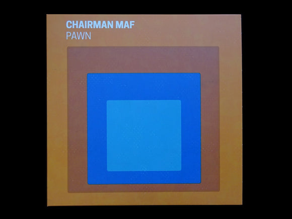 Chairman Maf ‎– Pawn (EP)