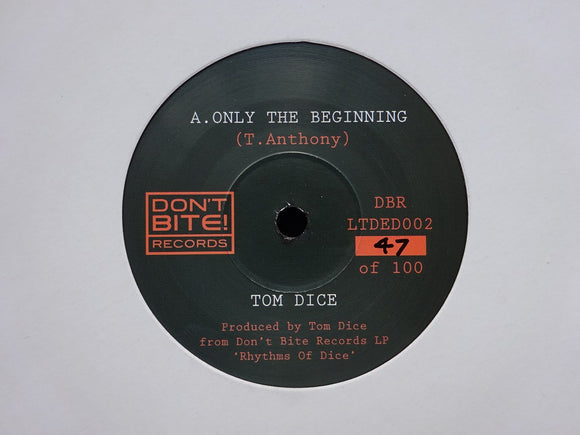 Tom Dice ‎– Only The Beginning / Tears Run Dry (7