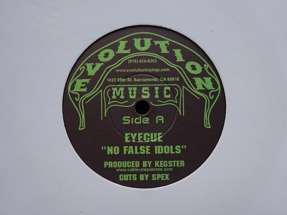 Eyecue / Kegster / Sach ‎– No False Idols / I Know / Hip Hop Exposed (7