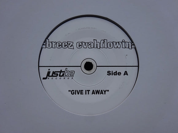 Breez Evahflowin' ‎– Give It Away / Whats Happenin Now? (7