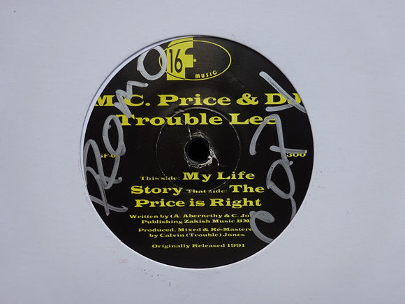 M.C. Price & DJ Trouble Lee ‎– My Life Story / The Price Is Right (7