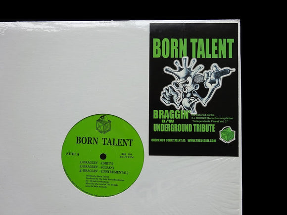 Born Talent ‎– Braggin' / Underground Tribute Pt.1 (12