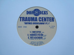 Trauma Center ‎– Rhymes Overflowin' Pt.1 (EP)