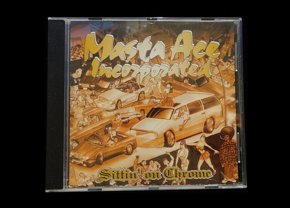 Masta Ace Incorporated – Sittin' On Chrome (CD)