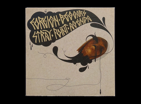 Foreign Beggars – Stray Point Agenda (CD)